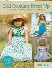 Doll Costume Dress Up - 20 Sewing Patterns for the 18-Inch Doll by Joan Hinds