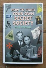 How to Start Your Own Secret Society by Harding, Nick Hardback Book The Fast