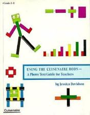 Using the Cuisenaire Rods: A Photo/Text Guide for Teachers, Davidson, Jessica, G