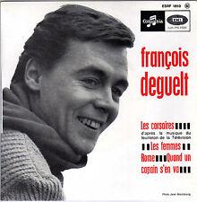 FRANCOIS DEGUELT LES CORSAIRES FRENCH ORIG EP JACQUES DENJEAN