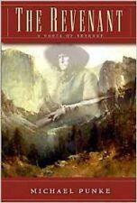 The Revenant: A Novel of Revenge  by Michael Punke Hardcover dj 1st ed