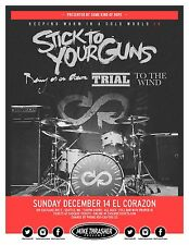 """STICK TO YOUR GUNS """"KEEPING WARM IN A COLD WORLD"""" 2014 SEATTLE CONCERT POSTER"""