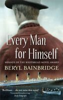Every Man For Himself,Beryl Bainbridge- 0349108706