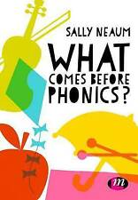 What comes before phonics? by Neaum, Sally | Paperback Book | 9781473968493 | NE