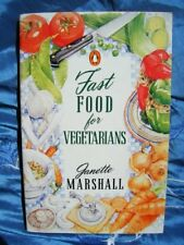Fast Food for Vegetarians: For Busy, Healthy Eaters,Janette Marshall