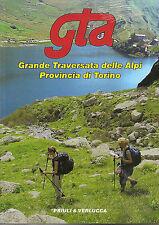GTA GRANDE TRAVERSATA DELLE ALPI Provincia di Torino _ ancora INCELLOPHANATO!