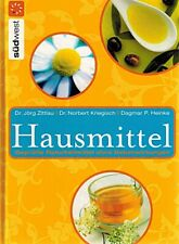 HAUSMITTEL Geprüfte Naturheilmittel ohne Nebenwirkungen Dr. Jörg Zittlau Buch