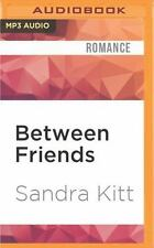 Between Friends by Sandra Kitt (2016, MP3 CD, Unabridged)