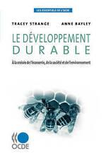 Les essentiels de l'OCDE Le développement durable : À la croisée de l'économie,