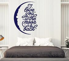 Wall Vinyl Decal Words Motivation I love You to the Moon & Back Decor z4733