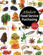 Modern Food Service Purchasing : Business Essentials to Procurement by Michel...