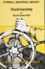 Dockmanship (Cornell Boaters Library)