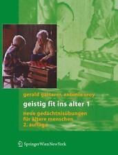 Geistig Fit Ins Alter 1 : Neue Gedächtnisübungen Für Ältere Menschen by...