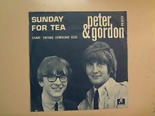 "PETER & GORDON: Sunday For Tea-Start Trying Someone Else-Holland 7"" Columbia PSL"