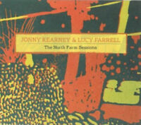 Jonny Kearney and Lucy Farrell : The North Farm Sessions CD (2010) ***NEW***