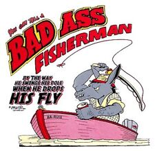 BAD ASS JACK ASS FISHERMAN FISHING FUNNY T-SHIRT BA3