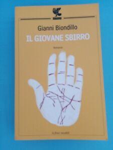 IL GIOVANE SBIRRO - GIANNI BIONDILLO - ROMANZO - GUANDA EDITORE