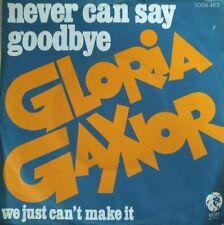 "Gloria Gaynor - Never Can Say Goodbye - Vinyl 7"" 45T (Single)"