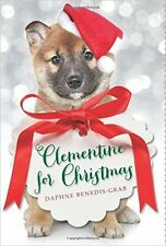 Clementine for Christmas by Daphne Benedis-Grab