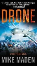Drone - A Troy Pearce Novel By Mike Maden.  An Action Packed Thriller Free Ship