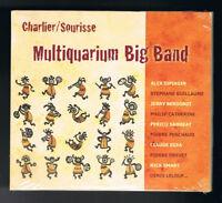 CHARLIER / SOURISSE - MULTIQUARIUM BIG BAND - 2 CD SET - 2016 - NEUF NEW NEU