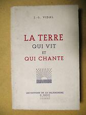 J.-L. VIDAL LA TERRE QUI VIT ET QUI CHANTE CAMPAGNE NATURE LA SALAMANDRE COGNAC