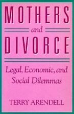 Mothers and Divorce by Terry Arendell - 1988, PB