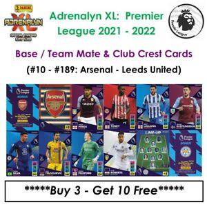 Adrenalyn XL - Premier League 2021 - 22: Base Cards / Team Mate Cards #10 - #189