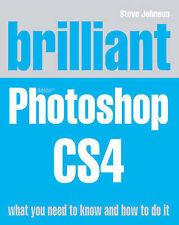 NEW BOOK Brilliant Photoshop CS4 by Steve Johnson