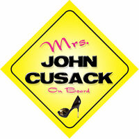 Mrs John Cusack On Board Novelty Car Sign