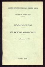 G. MORIN, BIOÉNERGÉTIQUE ET RATIONS ALIMENTAIRES (COURS PHYSIOLOGIE)