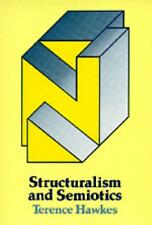 Structuralism and Semiotics by Terence Hawkes