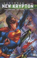 Superman: New Krypton, Vol. 3 by James Robinson; Greg Rucka; Geoff Johns