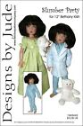 """Slumber Party Doll Clothes Sewing Pattern 12"""" Bethany Kish Designs by Jude"""