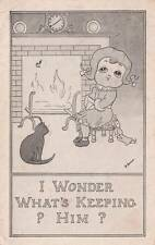 Antique COMIC POSTCARD c1910 Girl Cat by Fireplace What's Keeping Him 17066