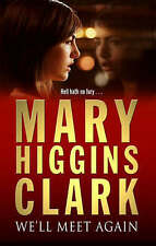 We'll Meet Again by Mary Higgins Clark (Paperback, 2004)