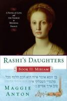 RASHI'S DAUGHTERS Book II MIRIAM a novel by Maggie Anton FREE SHIPPING paperback