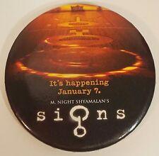 M. Night Shyamalan's Signs horror movie promo round pin button badge pinback