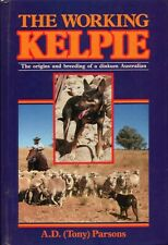 TheWorkingKelpieBOOK Origins Breeding Dog Dogs Australia HC