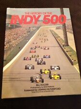 The History of the Indy 500 Hardcover by Bill Holder 1992