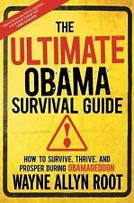 The Ultimate Obama Survival Guide: How to Survive