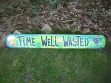TIME WELL WASTED TROPICAL TIKI HUT BAR POOL PATIO BEACH SIGN PLAQUE