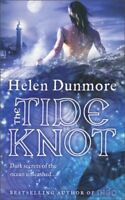 The Tide Knot By Helen Dunmore. 9780007228973