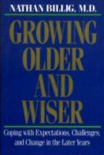 Growing Older & Wiser: Coping with Expectations, Challenges, and Change in the