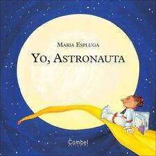 Yo, astronauta (Yo quiero ser)-ExLibrary