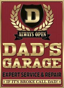 Dad's Garage funny metal sign  400mm x 300mm   (rh)  REDUCED