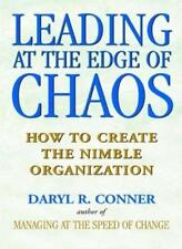 Leading at the Edge of Chaos: How to Create the Nimble Organization: How to C.