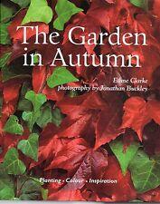 The Garden In Autumn by Ethne Clarke (Hardback, 1999)