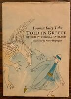 Favorite Fairy Tales Told In Greece By Virginia Haviland Pub 1970 FIRST EDITION!