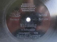 """78rpm E. BERLINER GRAMOPHONE 7"""" - RUDOLF BERGER sings SCHUMANN WIDMUNG"""